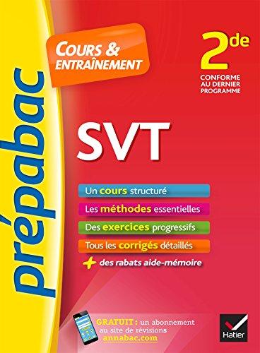 SVT 2de - Prépabac Cours & entraînement: cours, méthodes et exercices progressifs (seconde)