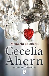 Memoria de cristal par Cecelia Ahern