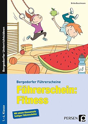 Führerschein: Fitness: 1.-4. Klasse (Bergedorfer Führerscheine)