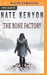 The Bone Factory by Nate Kenyon (2016-05-31)