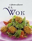 El wok (El Rincón Del Gourmet)