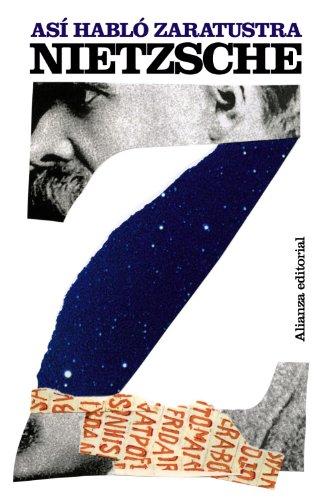 Así habló Zaratustra: Un libro para todos y para nadie (El Libro De Bolsillo - Bibliotecas De Autor - Biblioteca Nietzsche) por Friedrich Nietzsche