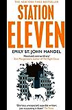 Station Eleven (English Edition)