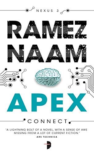 Apex: Nexus Trilogy Book 3 (Nexus Arc) (English Edition)