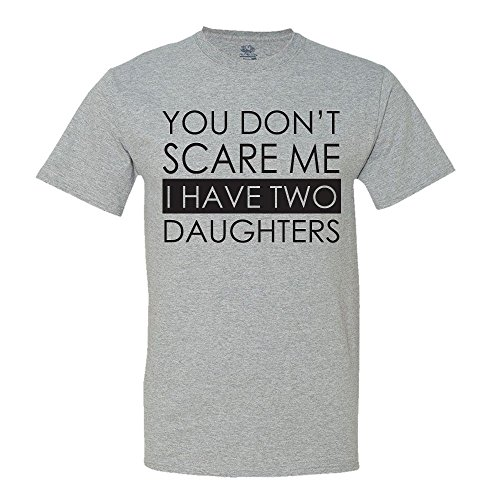 minty-tees-you-dont-scare-me-i-have-two-daughters-t-shirt
