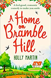 A Home On Bramble Hill: A feel-good, romantic comedy to make you smile
