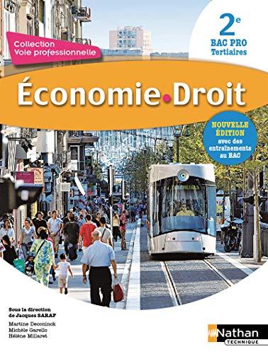 Économie-Droit 2e Bac Pro Tertiaire par Martine Deconinck