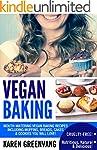 Vegan Baking: Mouth-Watering Vegan Ba...