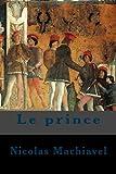 Le prince - CreateSpace Independent Publishing Platform - 24/06/2018