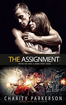 The Assignment (Safe Haven Series Book 1) by [Parkerson, Charity]