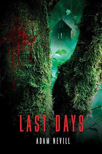 Portada del libro [Last Days] (By (author) Adam Nevill) [published: February, 2013]