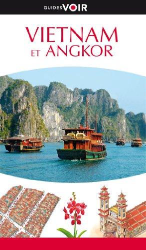 Guide Voir Vietnam et Angkor par Collectif