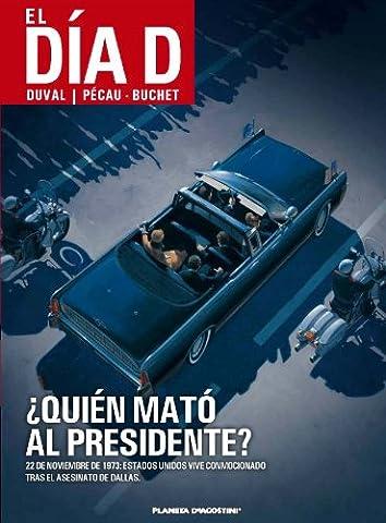 El día D ¿Quién mató al presidente? nº 01 (Anulado)
