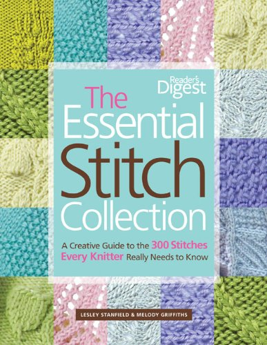The Essential Stitch Collection: A Creative Guide to the 300 Stitches Every Knitter Really Needs to Know por Lesley Stanfield