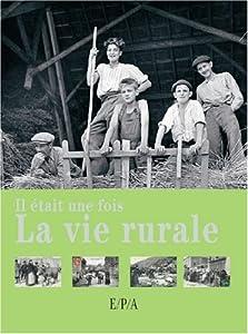 """Afficher """"ll était une fois la vie rurale"""""""