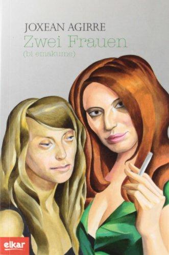 Zwei Frauen (Bi emakume) (Literatura)
