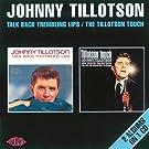 Talk Back Trembling Lips / The Tillotson Touch