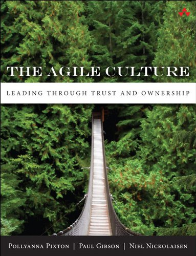 The Agile Culture: Leading through Trust and Ownership (English Edition)