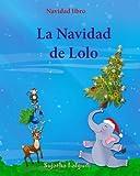 Best Libros de los niños de Navidad - Navidad libro: La Navidad de Lolo: Children's Spanish Review