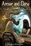 Arenar and Elaria (The Throne of Tranith Argan Book 1) (English Edition)