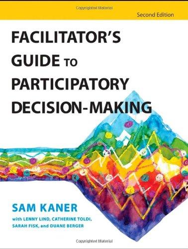 Facilitator's Guide to Participatory Decision-Making (Jossey-Bass Business & Management) por Sam Kaner