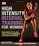 High Intensity Interval Training for Women: Burn More Fat in Less Time With Hiit Workouts You Can Do Anywhere