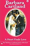 104. A Heart Finds Love (The Pink Collection) by Barbara Cartland (2014-05-12)
