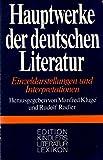 Hauptwerke der deutschen Literatur. Einzeldarstellungen und Interpretationen -