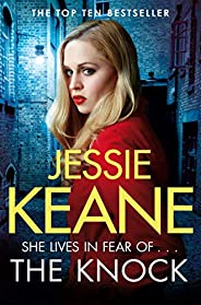 The Knock: An explosive gangland thriller from the top ten bestseller Jessie Keane (English Edition)