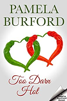 Too Darn Hot by [Burford, Pamela]