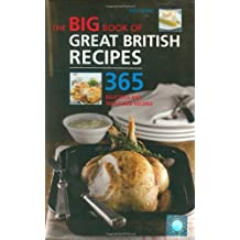 Big Book of Great British Recipes: 365 Quick and Versatile Recipes (The Big Book Series) by Roz Denny (2007-09-03)