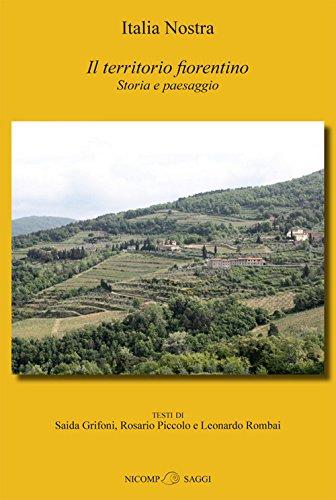 Il territorio fiorentino. Storia e paesaggio