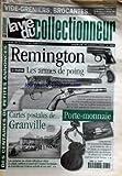 VIE DU COLLECTIONNEUR (LA) [No 289] du 15/10/1999 - vides greniers - brocantes...- calendrier france et la belgique jusqu'au 24 octobre des centaines de petites annonces remington - 1er partie les armes de poing cartes postales de...granville porte monnaie