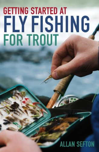 Getting Started at Fly Fishing for Trout (English Edition)
