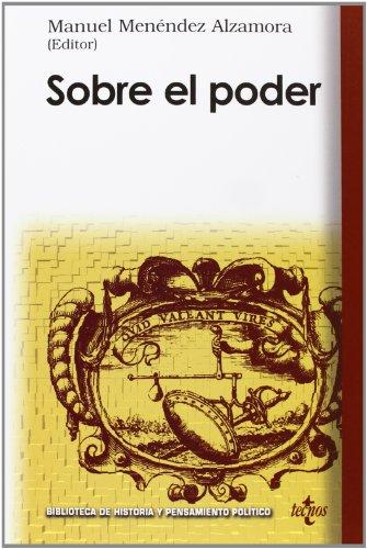 Sobre el poder (Biblioteca De Historia Y Pensamiento Político)