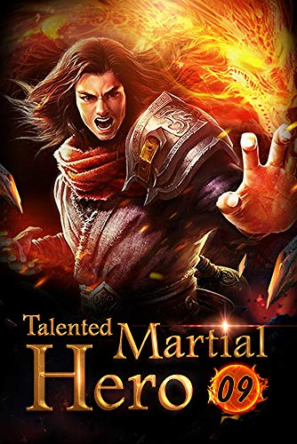 Talented Martial Hero 9: Prepared The Sky Piercing Array (Rise among Struggles: Talent Cultivation) (English Edition)