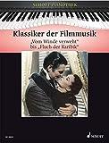 Klassiker der Filmmusik: 'Vom Winde verweht' bis 'Fluch der Karibik'. Klavier. (Schott Pianothek)