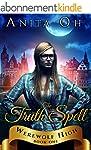The Truth Spell (Werewolf High Book 1...