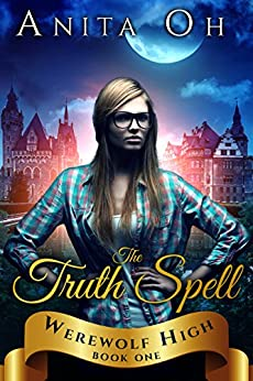 The Truth Spell (Werewolf High Book 1) (English Edition)