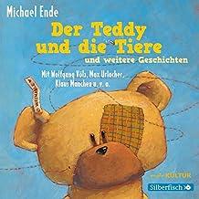 Der Teddy und die Tiere und weitere Geschichten: 1 CD