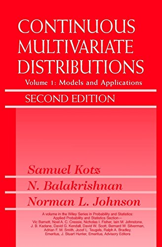 Continuous Multivariate Distributions: Volume 1: Models and Applications (Wiley Series in Probability and Statistics, Band 1)