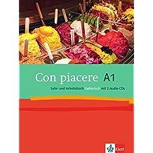 Con piacere A1: Lehr- und Arbeitsbuch + 2 Audio-CDs