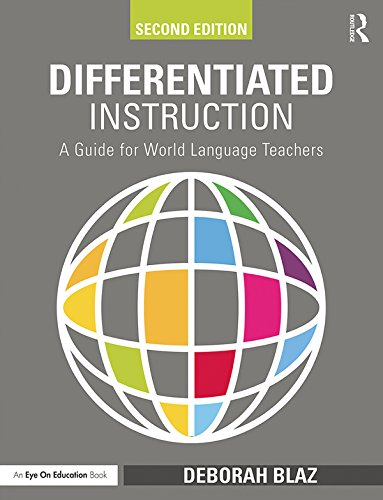 Differentiated Instruction A Guide For World Language By Deborah