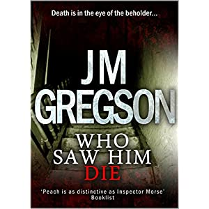 Who Saw Him Die? (Inspector Peach Series Book 1)