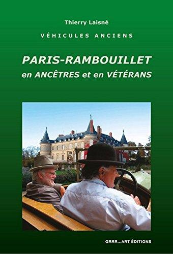 Paris-Rambouillet en Ancêtres et en Vétérans