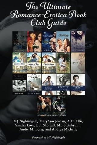 The Ultimate Romance-Erotica Book Club Guide
