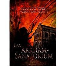 Das Arkham-Sanatorium