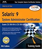 Solaris 9 System Administration Training Guide (Exam CX-310-014 and CX-310-015)