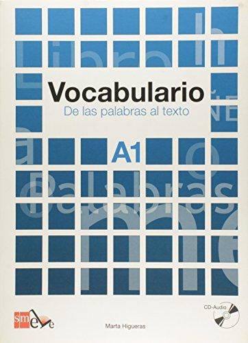 Cuadernos De Lexico - Vocabulario.: Vocabulario A1. De LAS Palabras Al Texto (Includes CD) par Marta Higueras García