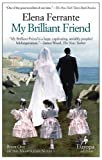 My Brilliant Friend: Neapolitan Novels, Book One